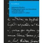 Athanasius Kircher, Philipp Jakob Sachs von Löwenheim a přírodní filosofie v českých zemích 17. Století