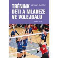 Trénink dětí a mládeže ve volejbalu  Buchtel, Jaroslav