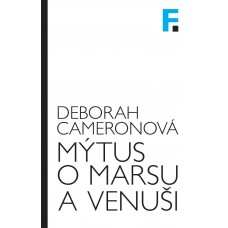 Mýtus o Marsu a Venuši Deborah Cameronová