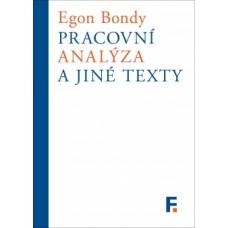Pracovní analýza  Egon Bondy