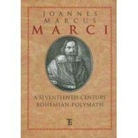Joannes Marcus Marci: A Seventeenth-Century Bohemian Polymath