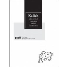 Kalich jako symbol v prvním století utrakvismu