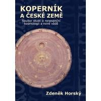 Zdeněk Horský: Koperník a české země