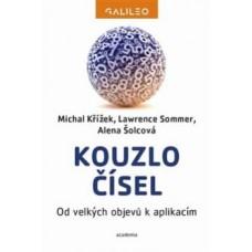 Kouzlo čísel. KŘÍŽEK MICHAL, ALENA ŠOLCOVÁ, 3. vyd.