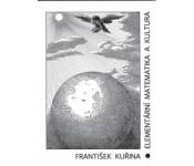 Kuřina, František: Elementární matematika a kultura