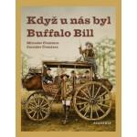 Když u nás byl Buffalo Bill Miroslav Čvančara