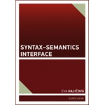 Syntax–Semantics Interface  Hajičová, Eva