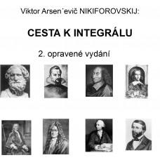 Cesta k integralu, 2. opravene vyd. V. A. Nikiforovskij