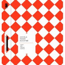 Chvála české kuchyně - tradice, jídlo, stolování, osobnosti.