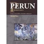 PERUN BŮH HROMOVLÁDCE