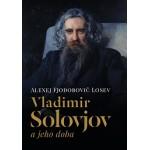 VLADIMIR SOLOVJOV A JEHO DOBA  Alexej Fjodorovič Losev
