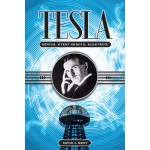 Tesla – génius, který zkrotil elektřinu, David J. Kent