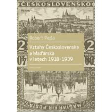 Vztahy Československa a Maďarska v letech 1918–1939
