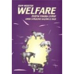 Welfare: životní pohoda zvířat aneb Střízlivé kázání o ráji