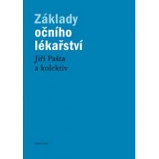 Základy očního lékařství  Pašta Jiří a kol.