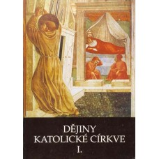 Dějiny katolické církve I. - III.  Kadlec, Jaroslav