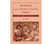 Fyzika v kulturních dějinách Evropy, 1. část, Starověk a středověk