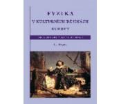 Fyzika v kulturních dějinách Evropy 2.díl, Od Leonarda ke Goethovi,