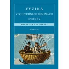 Fyzika v kulturních dějinách Evropy. 4. část, Romantici a klasikové
