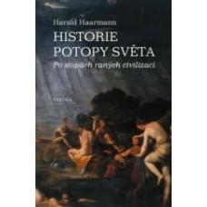 Haarmann Harald   Historie potopy světa  Po stopách raných civilizací