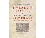 Galileo Galilei: Hvězdný posel  Johannes Kepler: Rozprava s Hvězdným poslem