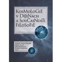 Kosmologie v dějinách a současnosti filosofie