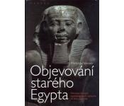 Miroslav Verner: Objevování starého Egypta