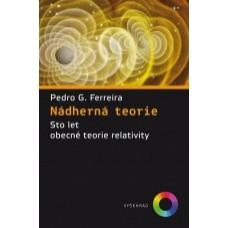 Nádherná teorie  Sto let obecné teorie relativity
