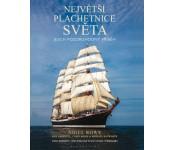 Největší plachetnice světa: jejich pozoruhodný příběh