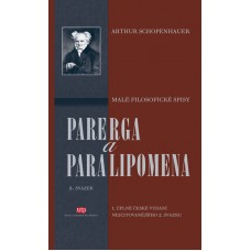 Parerga a paralipomena 2. svazek Arthur Schopenhauer