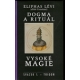 Dogma a rituál vysoké magiem  Autor:     Lévi, Eliphas